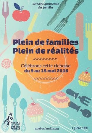La semaine québécoise des familles !
