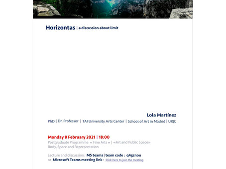 """8 February 2021. Lecture """"Horizontas: a discussion about limit"""" at Fine Arts Uni of Ioannina. Greece"""
