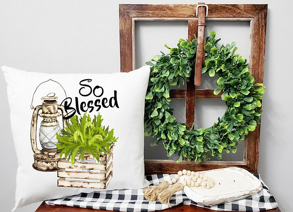 So Blessed Pillow Cover