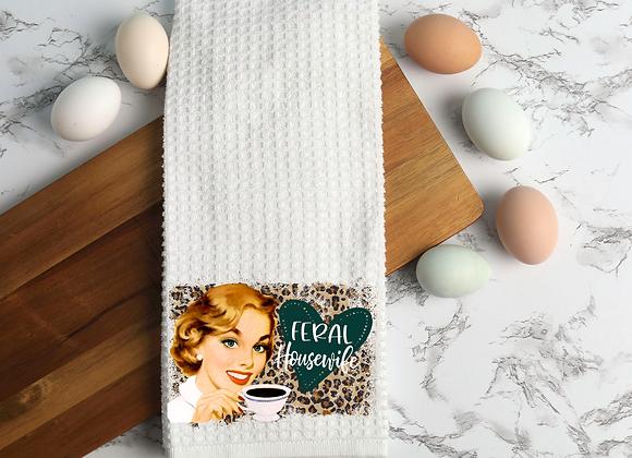 Feral Housewife Tea Towel