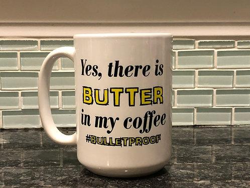 Butter in my Coffee Mug