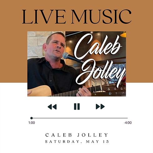 Live Music: Caleb Jolley