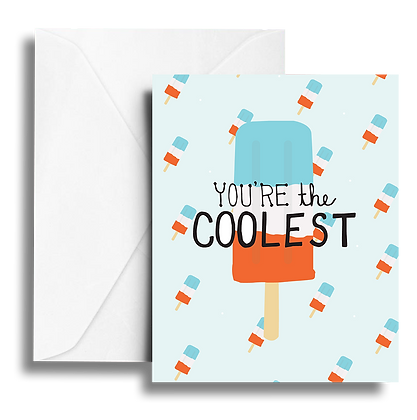 You're the Coolest Note Card