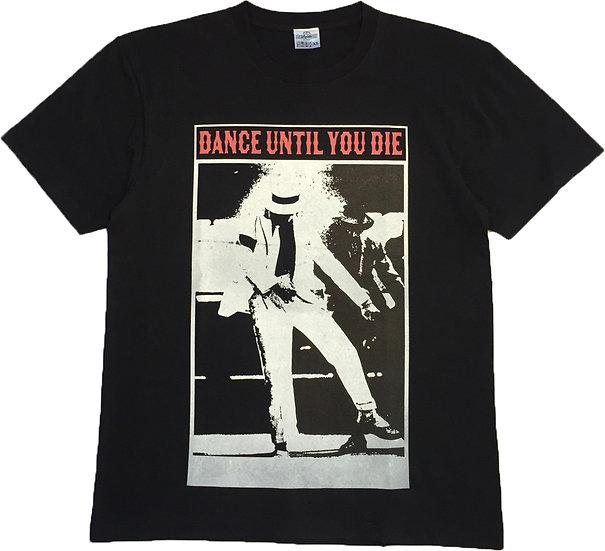 Dance until you die TEE 2