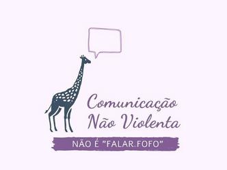 """Comunicação Não violenta não é """"falar fofo""""."""