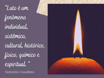 Luto é um fenômeno individual, sistêmico, cultural, histórico, físico, químico e espiritual.