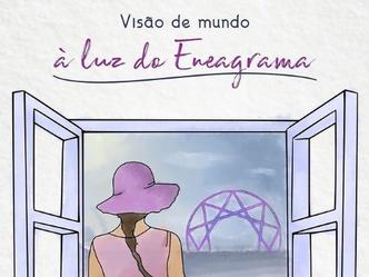 Visão de mundo à luz do Eneagrama.