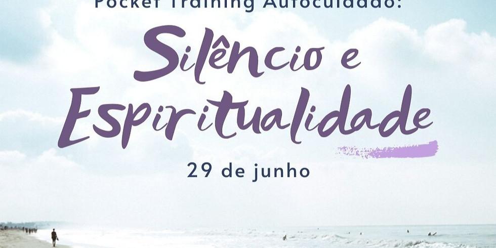 Pocket Training Autocuidado: Silêncio e Espiritualidade