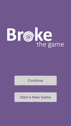 BROKE: The Game