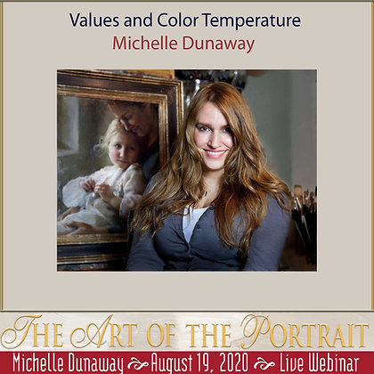 MICHELLE DUNAWAY: Values and Color Temperature
