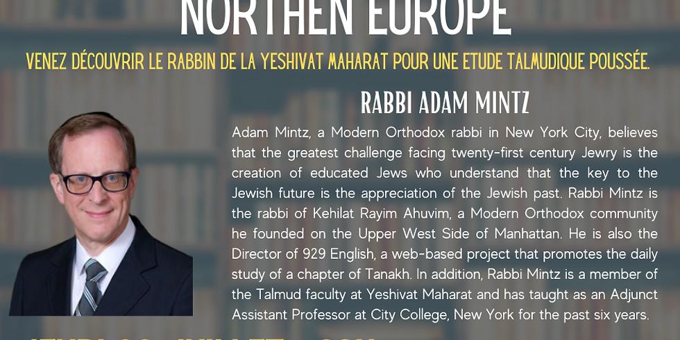 22/07 - RABBI ADAM MINTZ - EVOLUTION OF HALAKHA IN NORTHEN EUROPE