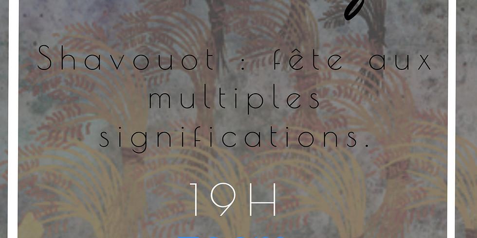 29/04 - Etude thématique - La fête de Shavouot et ses multiples significations