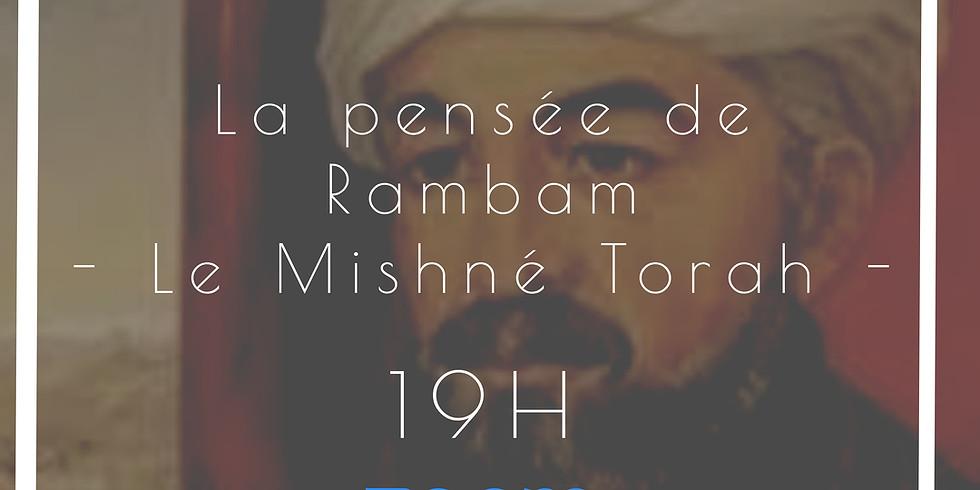 15/04 - Etude : La pensée de Rambam (1) - Le Mishne Torah