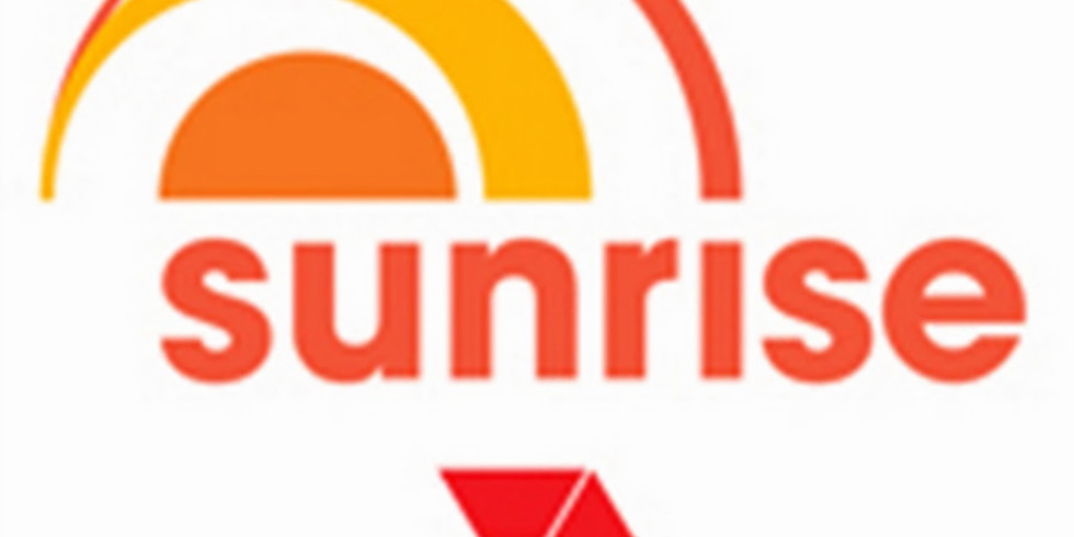 TV opportunity - Sunrise Channel 7