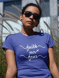 FAITH OVER FEAR CHRISTIAN T-SHIRT