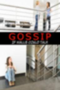 Gossip-If Walls Could Talk1.jpg