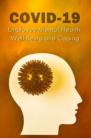 COVID-19 Employee Mental Health, Well-Be