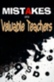 Mistakes are Valuable Teachers1.jpg