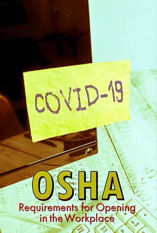COVID-19 OSHA Requirements for for Openi