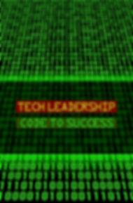 Tech Leadership Code to Success1.jpg