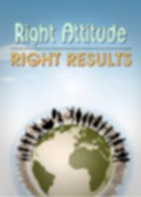 Right Attitude Right Results1.jpg