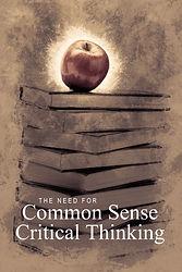 Need for Common Sense Critical Thinking-1.jpg