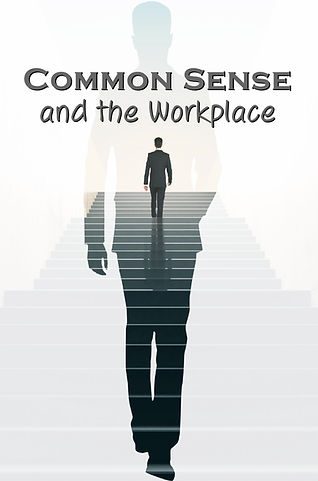 Common Sense and the Workplace1.jpg