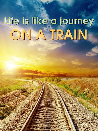 Life is like a Journey on a Train1.jpg