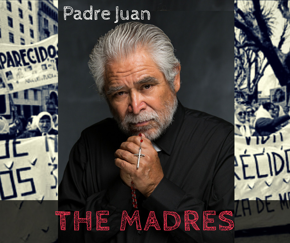 Padre Juan in The Madres