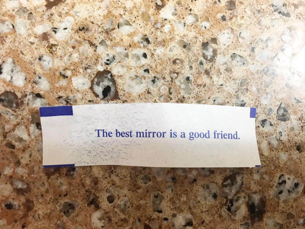 The best mirror is a good friend.