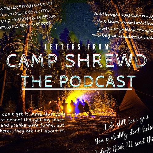 Letters from Camp Shrewd - The Podcast