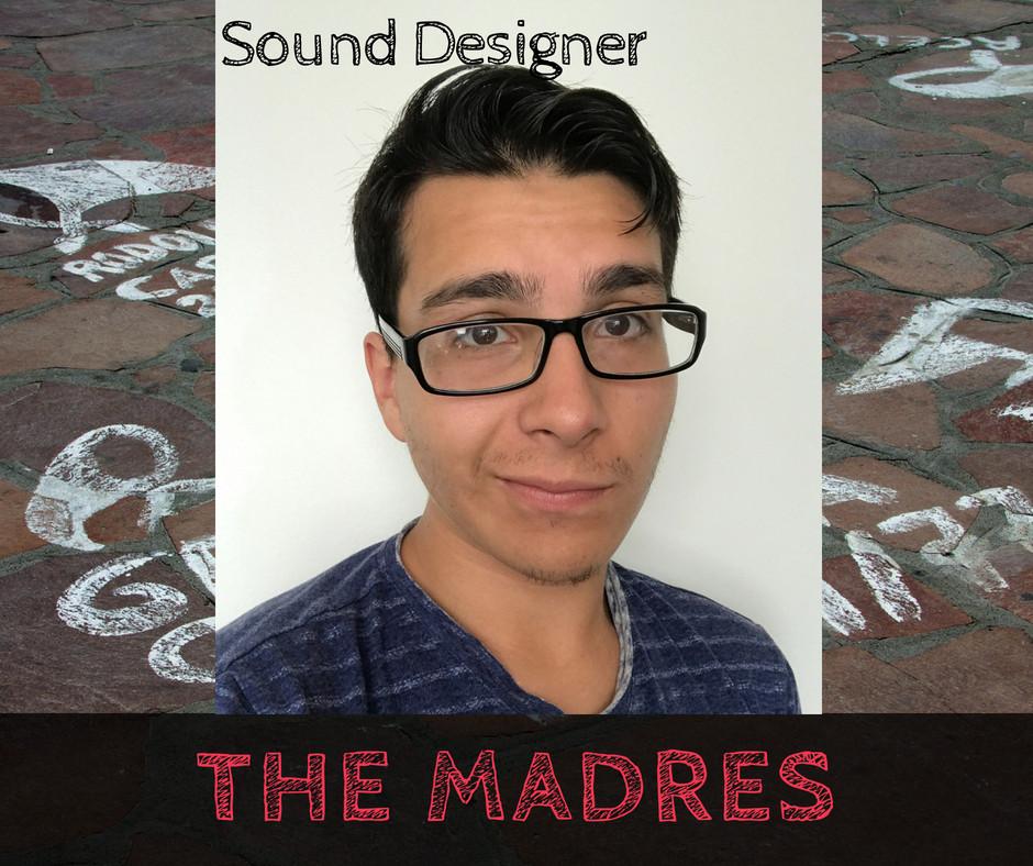 Benjamin Galvan - Sound Designer