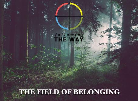 The Field of Belonging