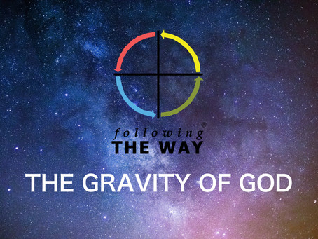 The Gravity of God