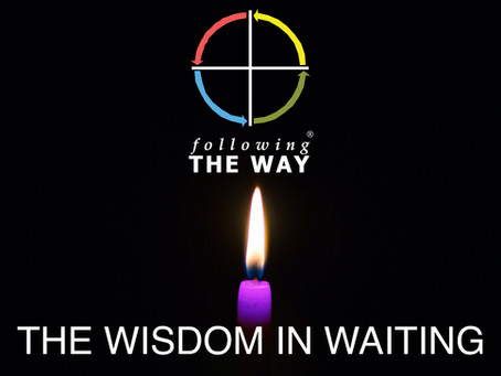 The Wisdom in Waiting