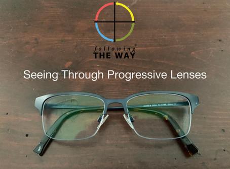 Seeing Through Progressive Lenses