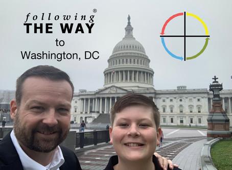 following The Way to Washington, DC
