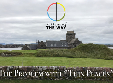 """The Problem with """"Thin Places"""""""