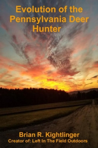 Evolution of the Pennsylvania Deer Hunter