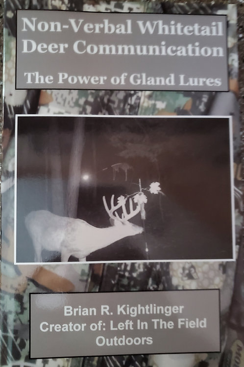 Non-Verbal Whitetail Deer Communication- The Power of Gland Lure