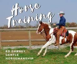 Ed Dabney Gentle Horsemanship
