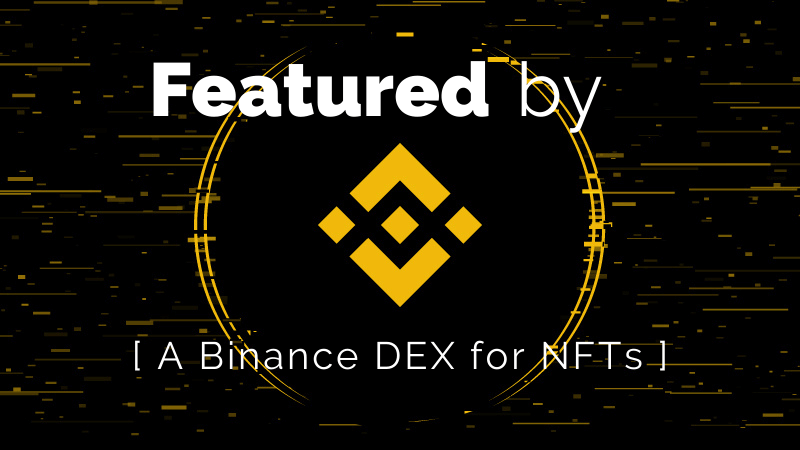Binance opens DEX for NFTs