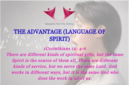 THE ADVANTAGE (SPEAKING IN TONGUES)