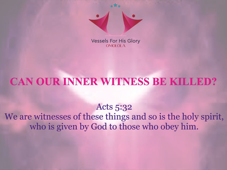 CAN OUR INNER WITNESS BE KILLED?