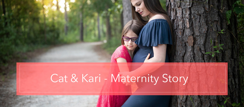 Cat & Kari | Maternity Story