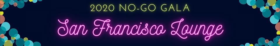 NO-GO Gala San Fran.png