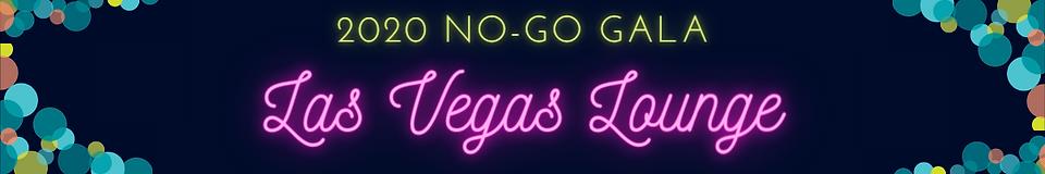 NO-GO Gala Lounge Vegas.png