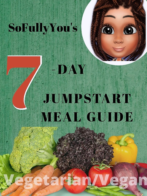 7-Day Jumpstart Meal Guide