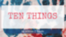 Ten%20Things%20Title%20Page%201_edited.j