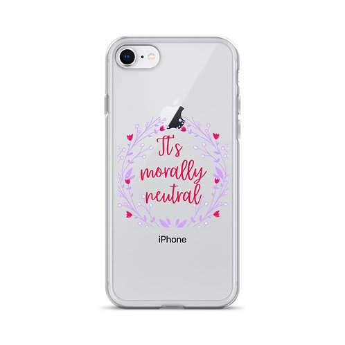 Morally Neutral iPhone Case